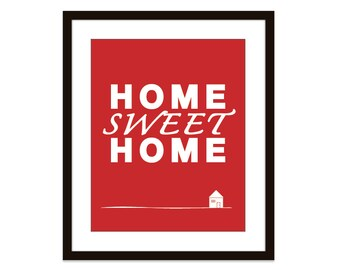 Home Sweet Home Art Print - Typography Print - Wall Art - Pretty Red - Under 20