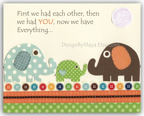 Nursery wall art print, Baby Room Decor, Elephant ...First we had each other, then we had you, now we have Everything.