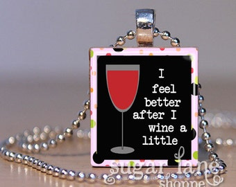 20% Off w/Coupon - Scrabble Tile Pendant with Chain - I Feel Better After I Wine a Little Necklace - (HHA5 - Black, Red, Pink)