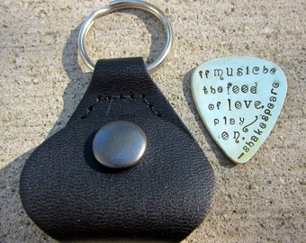 """If music be the food of love - Shakespeare quote -1"""" Guitar pick plus leather keychain - Made to Order-"""