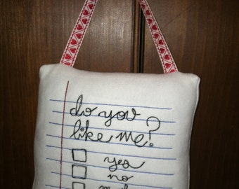 Embroidered Valentine Hanging Pillow Do You Like Me