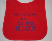 "New York Giants Baby Bib - ""My first words were .....Go Big Blue"""