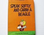 Collectible 1975 First Edition Speak Softly and Carry a Beagle Peanuts Charles Schulz Oversized Paperback Comic Strip Book