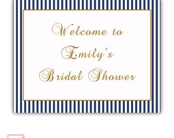 Printable Personalized Gold Navy Blue Stripes Welcome Party Sign - Bridal Baby Shower Birthday Quinceanera Sweet 16 Wedding Anniversary