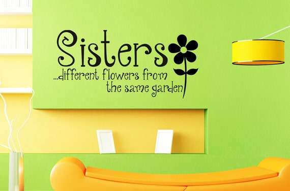 Sisters Different Flowers From The Same By Villagevinepress