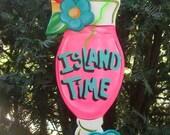 ISLAND TIME - Tropical Paradise Beach House Pool Patio Tiki Hut Bar Drink Handmade Wood Sign Plaque
