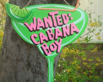WANTED CABANA BOY - Tropical Paradise Beach House Pool Patio Tiki Hut Bar Drink Handmade Wood Sign Plaque