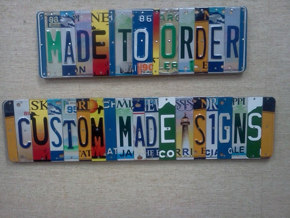 License Plate Sign 5.95 per character.Unique Handmade Personalized Gift Automobile enthusiast,mancave,child's name,dads