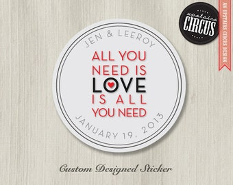 Custom Wedding Stickers - All You Need is Love Theme