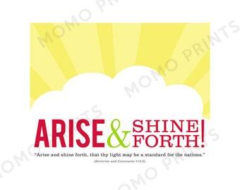 Arise and Shine Forth - DIGITAL print