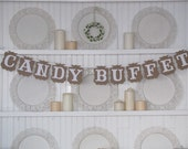 CANDY BUFFET Banner for Weddings, Receptions, Parties and Wedding Photos