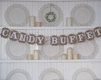 CANDY BUFFET Banner, Candy Bar Sign, Wedding Sign, Wedding Decoration, Candy Bar Display
