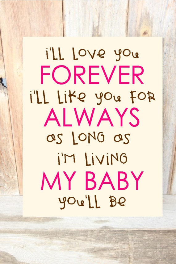 I Ll Love You Forever I Ll Like You For Always Nursery By