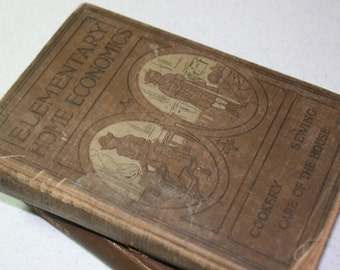 Antique Book-1921-Elementary Home Economics, Cookery, Sewing, Care of the House