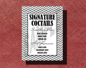 Chevron Wedding Signature Drink Sign