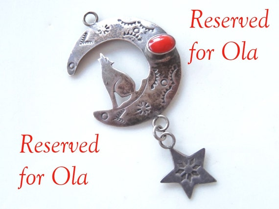 RESERVED FOR OLA - Vintage Stamped Silver and Coral Pendant Coyote Howling Moon Dangling Star Cowgirl Chic Southwest Native American Style