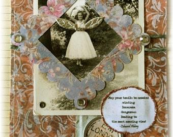 "inspirational greeting card, handmade, vintage look, mixed media:""Fly"""