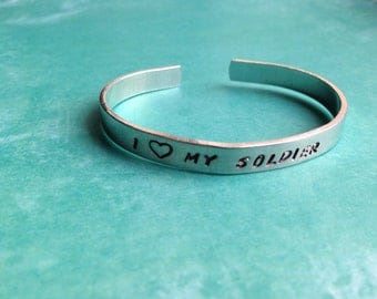 I Love My Soldier- Hand Stamped Aluminum Bracelet- Army Marines Navy Air Force