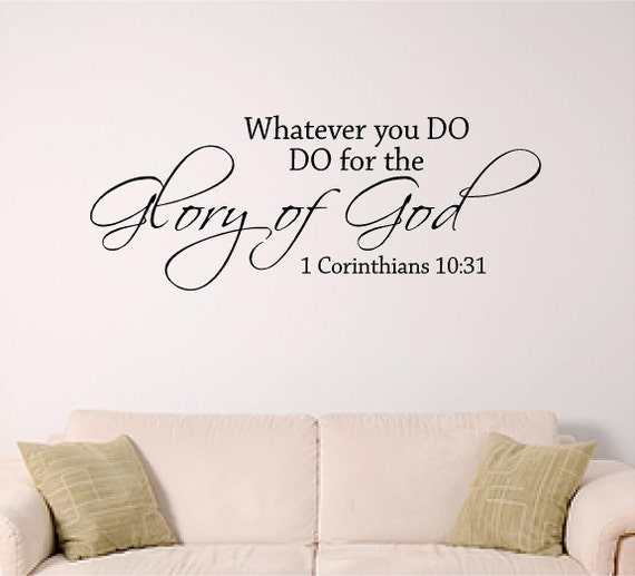 Bible verse wall art, Whatever you Do, DO for the Glory of God