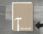 Fathers Day Greeting Card Funny Not a Drill Tan Beige Faux Bois Wood Grain Pattern Dad - hairbrainedschemes