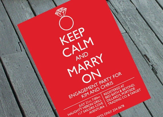 Keep Calm - Marry On ENGAGEMENT or WEDDING PARTY Invitation: Digital printable file