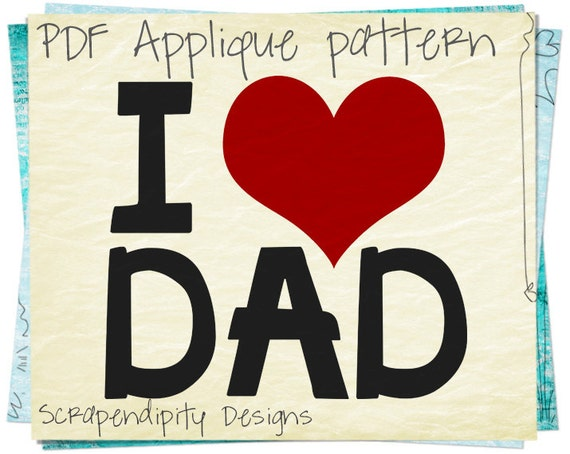 Father's Day Applique Pattern - Dad Applique Template / Father Son Tshirt / Girls Daughter Shirt / Kids Boys Clothing Tops / Quilt AP198-D
