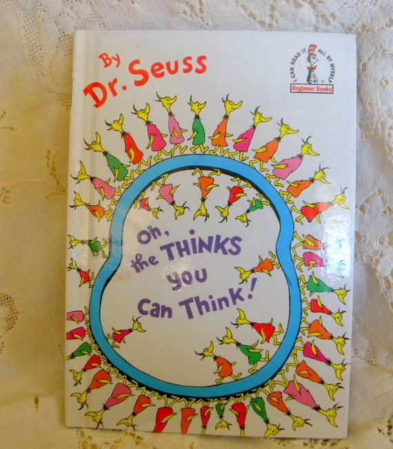 Dr Seuss Quotes Oh The Thinks You Can Think: Oh The Thinks You Can Think Dr Seuss Book By