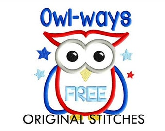 July 4th Owl Applique and Machine Embroidery Digital Design File 5x7 6x10 7x11