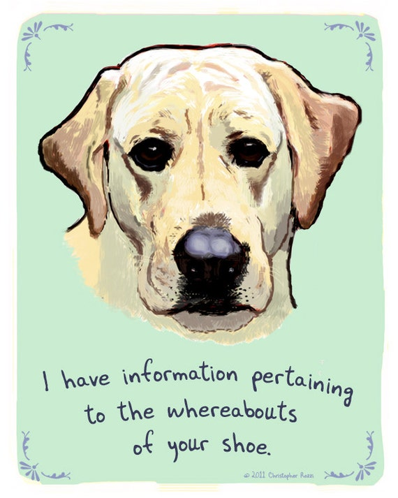 Labrador Retriever 5x7 Print of Original Painting with phrase