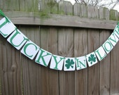 St Patrick's Day Decor-Wedding Banner Garland Decor-Engagement-Bridal Shower-Bachelorette - Lucky In Love Banner - Irish Banner