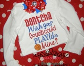 Dontcha Wish Your Cousin Could Play Basketball Like Mine Embroidered Shirt