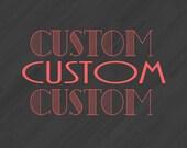Custom Order - Deposit Only