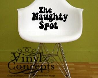 The naughty spot - Vinyl Wall Art