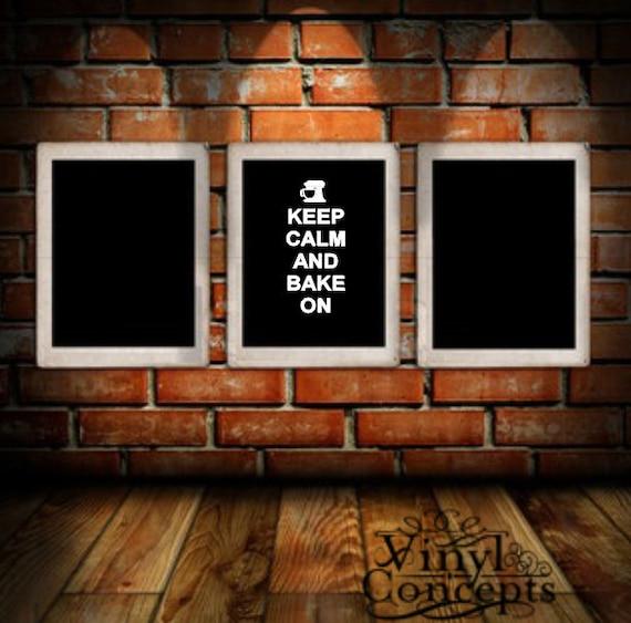 Keep calm and bake on - Vinyl Wall Art