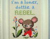 Framed Cross Stitch - Pee Wee Herman - Loner Rebel Quote