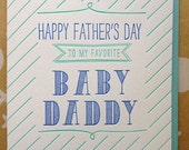 Fathers Day Card – Funny Baby Daddy, Father's Day Card for – Husband, Boyfriend, Daddy - DeLuce Design