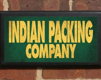 Indian Packing Company Wall Art Sign Plaque, Home Decor, Gift Present, Vintage Style, Green Bay, Wisconsin WI, Packers Lambeau Acme