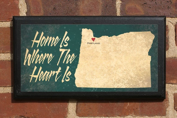 Home Is Where The Heart Is - Customizable Oregon Vintage Style Plaque / Sign Decorative & Custom
