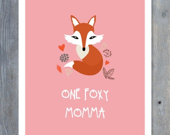 MOTHERS Day Printable Card - One Foxy Momma - Print Your Own