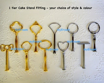 1 tier Cake Stand Fittings HEAVY Handles for DIY - You choose colour and style