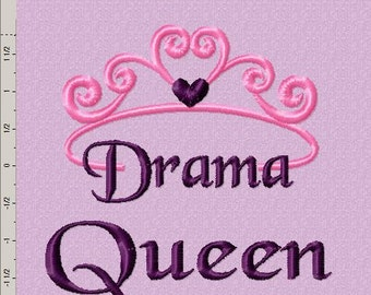 Drama Queen Embroidery Design
