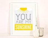 "You Are My Sunshine 11 x 14"" Wall Art Poster Nursery Print"