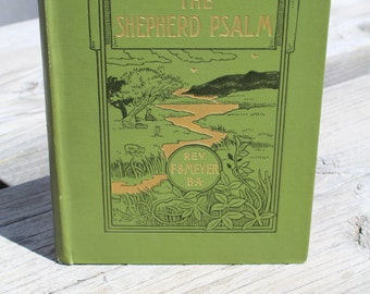 Antique 1895 First Edition The Shepherd Psalms Rev FB Meyer BA Book