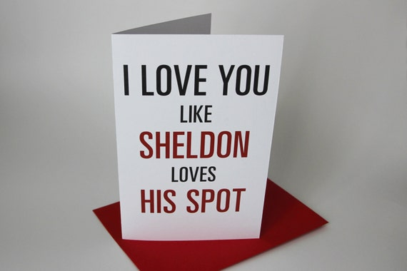 NEW Silkscreen Printed Sheldon I Love You / Valentine Card - The Big Bang Theory Tv Show