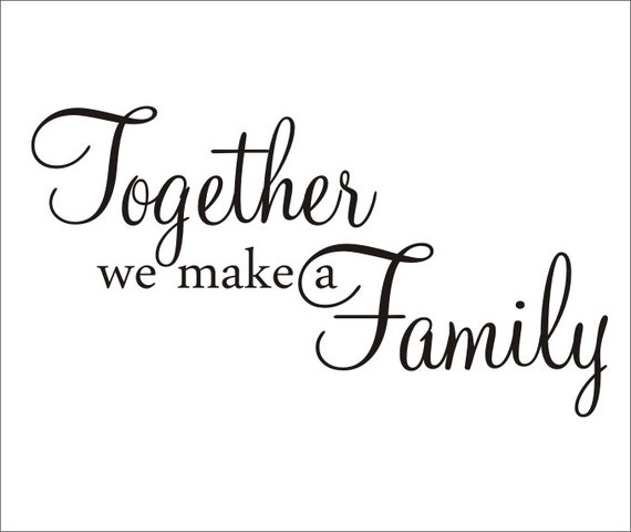 Items Similar To Together We Make A Family Large Wall
