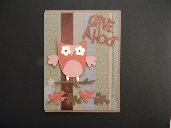 Homemade Greeting Card, Congratulations, Give A Hoot, Owl Card