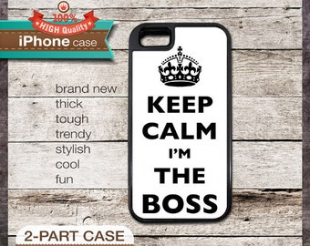 Keep Calm I'm THE BOSS - iPhone 6, 6+, 5 5S, 5C, 4 4S, Samsung Galaxy S3, S4
