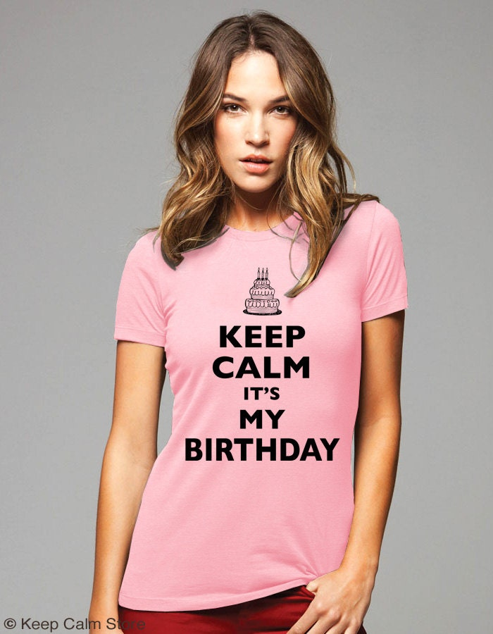 Keep calm it 39 s my birthday t shirt cake design soft for Librarian t shirt sayings