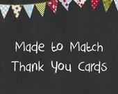 Custom Made to Match Thank You Card - You Print