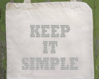 Keep It Simple  and Life's a Journey, Enjoy the Ride, Natural tote recovery slogans